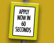 Apply Now in 60 Seconds